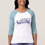 I'd Rather Be Sailing Shirts