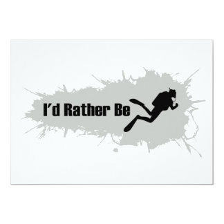 I'd Rather Be Scuba Diving 13 Cm X 18 Cm Invitation Card