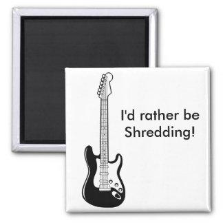 """""""I'd rather be Shredding"""" Refrigerator Magnet"""