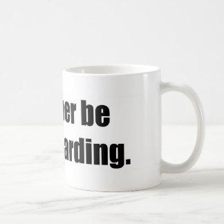 I'd Rather Be Skateboarding Coffee Mugs