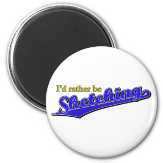 I'd rather be Sketching in Blue 6 Cm Round Magnet