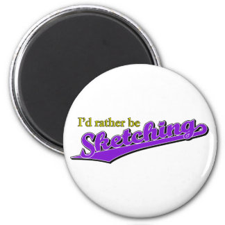 I'd rather be Sketching in Purple 6 Cm Round Magnet