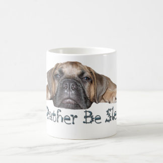 I'd Rather Be Sleeping Bullmastff Puppy Mug