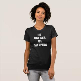 I'D Rather Be Sleeping T-Shirt Tumblr