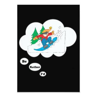 I'd rather be Snowboarding 4 13 Cm X 18 Cm Invitation Card