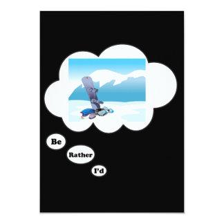 I'd rather be Snowboarding 5 13 Cm X 18 Cm Invitation Card