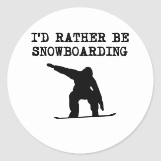 I'd Rather Be Snowboarding Round Sticker