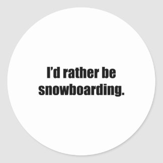 I'd Rather Be Snowboarding Sticker
