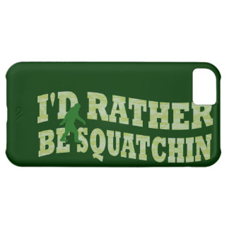 I'd rather be squatchin case for iPhone 5C