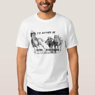I'd Rather Be Steer Wrestling Tee Shirt