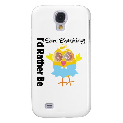 I'd Rather Be Sun Bathing Chick Samsung Galaxy S4 Case