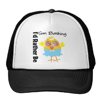 I'd Rather Be Sun Bathing Chick Trucker Hats