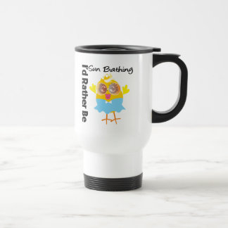 I'd Rather Be Sun Bathing Chick Coffee Mugs