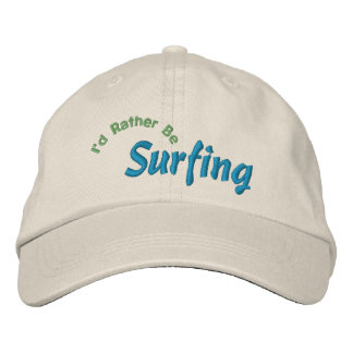 I'd Rather Be Surfing Embroidery Hat Embroidered Hat