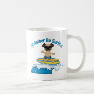I'd Rather Be Surfing Pug Surfer Gifts and tees Mugs