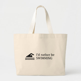 I'd rather be SWIMMING Large Tote Bag
