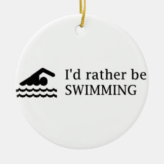 I'd rather be SWIMMING Round Ceramic Decoration