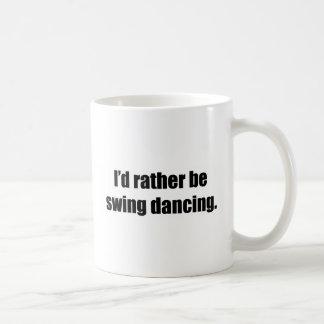 I'd Rather Be Swing Dancing Coffee Mugs