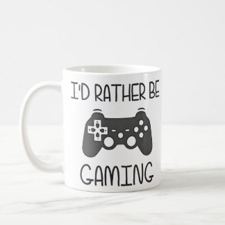 I'd Rather Be Video Gaming Coffee Mugs
