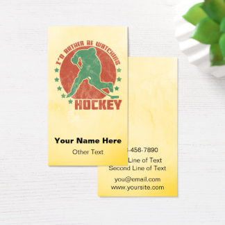 I'd Rather Be Watching Hockey Business Cards
