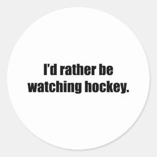 I'd Rather Be Watching Hockey Round Sticker