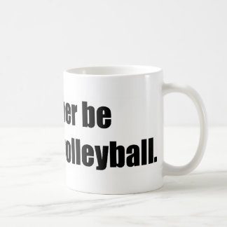 I'd Rather Be Watching Volleyball Basic White Mug