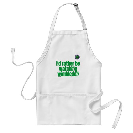 I'd rather be watching Wimbledon Standard Apron