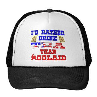 I'd Rather Drink Tea Than Socialist *oolAid Cap
