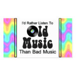 I'd Rather Listen to Old Music than Bad Music Pack Of Standard Business Cards