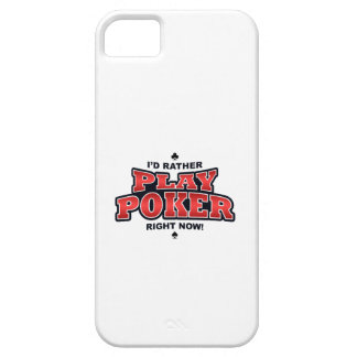 I'd Rather Play Poker iPhone 5 Cover