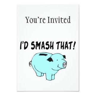 I'd Smash That Piggy Bank 13 Cm X 18 Cm Invitation Card