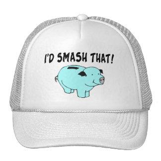 I'd Smash That Piggy Bank Cap