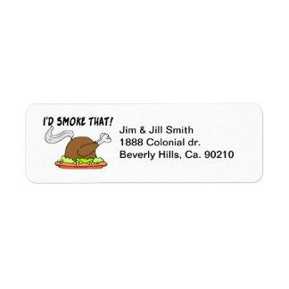 I'd Smoke That Turkey