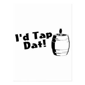 Id Tap Dat Beer Keg Postcard