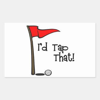 I'd Tap That - Golf Rectangular Sticker
