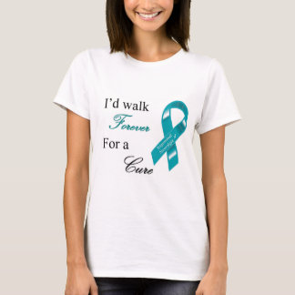 I'd walk forever for a cure t-shirt. T-Shirt
