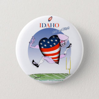 Idaho Loud and Proud, tony fernandes 6 Cm Round Badge