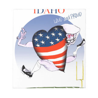 Idaho Loud and Proud, tony fernandes Notepad