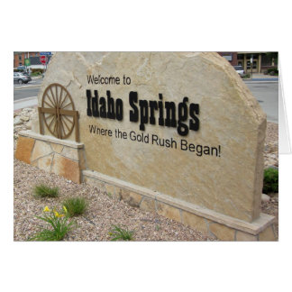 Idaho Springs, Colorado Welcome Sign Greeting Card