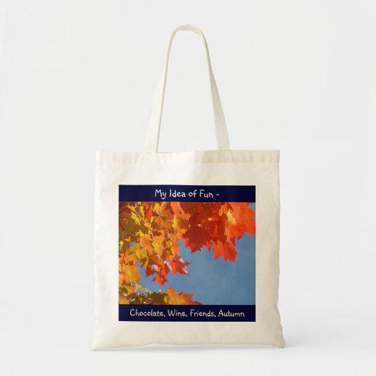 Idea of Fun tote bag Chocolate Wine Friends Autumn