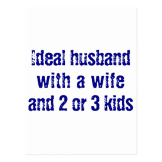 Ideal husband with a wife and 2 or 3 kids post cards