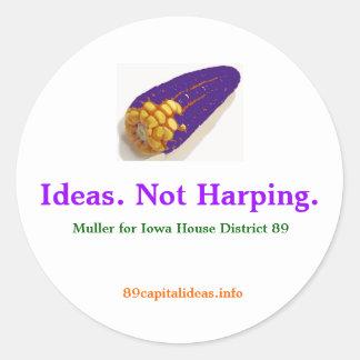 Ideas. Not Harping.  Small Sticker