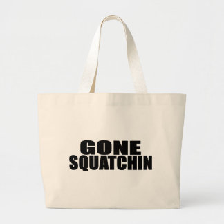 IDENTICAL to BOBO's *ORIGINAL* GONE SQUATCHIN Tote Bags