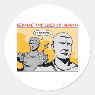 Ides of March Round Sticker