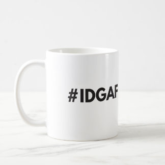 #IDGAF Mug
