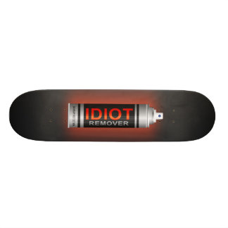 Idiot remover. 21.6 cm old school skateboard deck