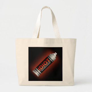Idiot remover. large tote bag