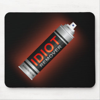 Idiot remover. mouse mat
