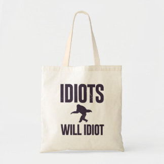 Idiots will idiot - monkey business canvas bag
