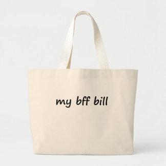 Idk my bff bill tote bag